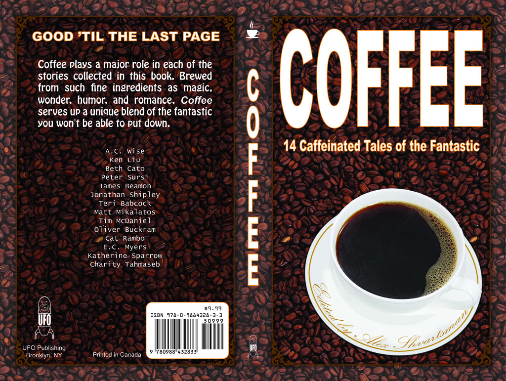 Our Next Anthology Coffee 14 Caffeinated Tales Of The Fantastic